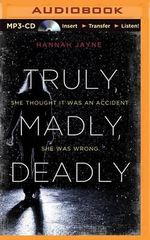 Truly, Madly, Deadly - Hannah Jayne
