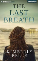 The Last Breath - Kimberly Belle