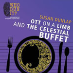 Ott on a Limb and the Celestial Buffet - Susan Dunlap