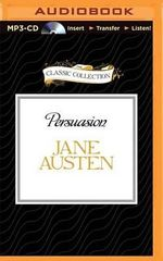 Persuasion : Classic Collection (Brilliance Audio) - Jane Austen