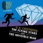 The Flying Stars and the Invisible Man : Father Brown - G K Chesterton