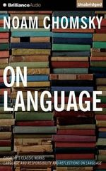On Language : Chomsky's Classic Works
