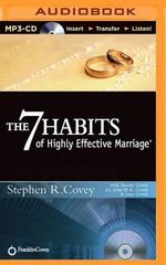The 7 Habits of Highly Effective Marriage - Stephen R Covey and Sandra Covey John and Jane Covey