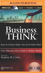 Businessthink : Rules for Getting It Right - Now and No Matter What! - Dave Marcum