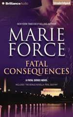 Fatal Consequences : Fatal Destiny - Marie Force