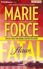 Fatal Flaw : Fatal - Marie Force