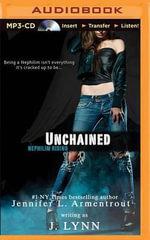 Unchained : Nephilim Rising - J Lynn