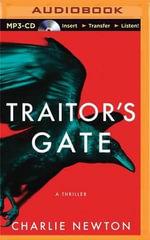 Traitor's Gate - Charlie Newton
