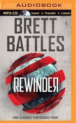 Rewinder : Rewinder - Brett Battles