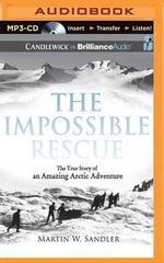 The Impossible Rescue - Martin W Sandler