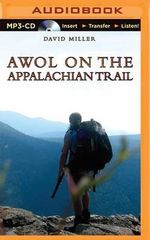 Awol on the Appalachian Trail - Dr David Miller