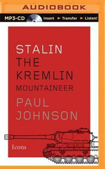 Stalin : The Kremlin Mountaineer - Paul Johnson