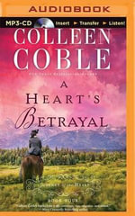 A Heart's Betrayal : Journey of the Heart - Colleen Coble