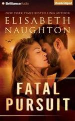 Fatal Pursuit : Aegis - Elisabeth Naughton