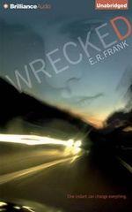 Wrecked - E R Frank