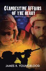 Clandestine Affairs of the Heart : Jonathon's Destiny - James R. Youngblood