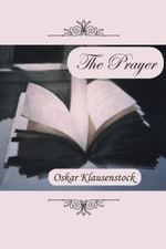 The Prayer - Oskar Klausenstock