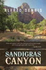 Sandigras Canyon - Alfred Dennis