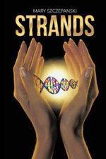 Strands - Mary Szczepanski
