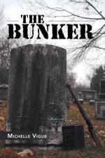 The Bunker - Michelle Vigue
