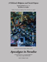 Apocalypse in Paradise : Good and Evil, Volume IV - Robert R. Fiedler
