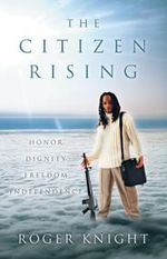 The Citizen Rising - Roger Knight