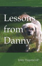 Lessons from Danny - Jenny Hagemeyer
