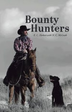 Bounty Hunters - E. C. Herbert