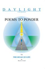 Poems to Ponder on the Road to Life - Bruce K. Avenell