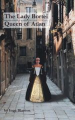 The Lady Bortei : Queen of Atlan - Inge Blanton