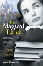 The Magical Land - Kiana Rostamiani