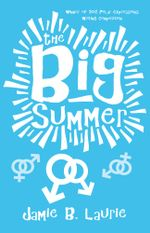 The Big Summer - Jamie B. Laurie