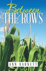 Between the Rows - Ann Barnett