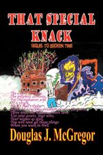 That Special Knack : A Sequel to Broken Time - Douglas J. McGregor