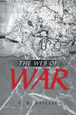 The Web of War - E. R. Baillie
