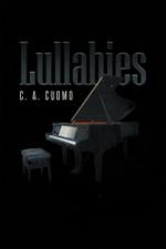 Lullabies - C. A. Cuomo