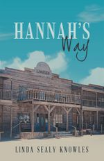 Hannah's Way - Linda Sealy Knowles