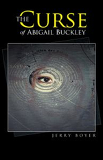 The Curse of Abigail Buckley - Jerry Boyer