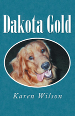 Dakota Gold - Karen Wilson