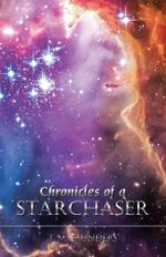 Chronicles of a Starchaser - T. M. Saunders