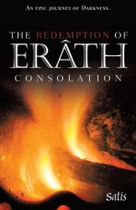 The Redemption of Erath : Consolation -  Satis