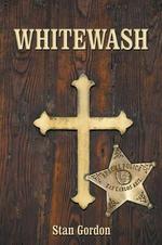 Whitewash - Stan Gordon