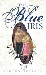 The Blue Iris - Ashton Bradley