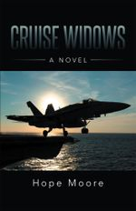 Cruise Widows : A Novel - Hope Moore