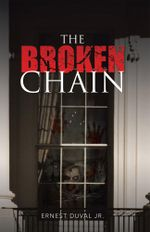 The Broken Chain - Ernest Duval Jr.