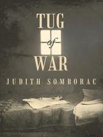 Tug-Of-War - Judith Somborac