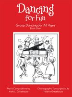 Dancing for Fun : Group Dancing for All Ages - Mark L.