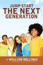 Jump-Start the Next Generation - William Rollings