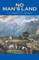No Man's Land -  E. C. Herbert N.C. McGrath