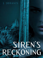 Siren's Reckoning - J. Johanis